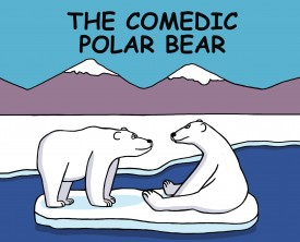 A polar bear tries his hand at comedy. Judging by the smile on his friend's face, he may have a new career.