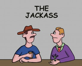 A man is acting like a jackass at a bar. He's new in town, and he has a very pompous attitude. Thankfully, a local patron puts him in his place.