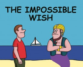 An impossible wish! No wish should be impossible for a genie, but this genie thinks twice when he hears what a man wants for his one wish.