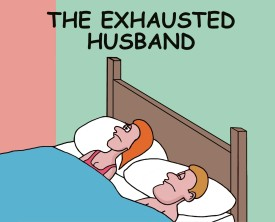 An exhausted husband, after lying down in bed, tells his wife that work totally sucked today. He signals nothing sounds better than a good night's sleep.