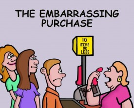 An embarrassing purchase becomes even more embarrassing for a customer. He tries to buy an item in a discreet manner, but the cashier doesn't help.