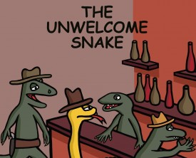 An unwelcome snake meanders into a saloon and encounters a group of inhospitable lizards. Hopefully, a gunfight doesn't erupt.