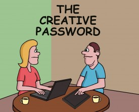 A password needs to be strong but also easy to remember. A woman is having a difficult time picking a password until her husband suggests one.