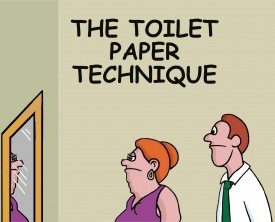 Toilet paper can be used in an unconventional way to produce certain effects. A husband is convinced that his wife should try this technique.
